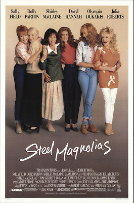 Steel Magnolias 1989 27x41 Orig Movie Poster FFF-21433 Rolled Very Fine