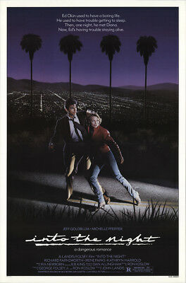 Into the Night 1985 27x41 Orig Movie Poster FFF-19262 Rolled Near Mint, Very ...