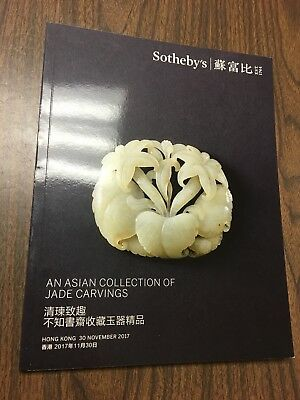 Sotheby's An Asian Collection of Jade Carvings HONG KONG November 30, 2017