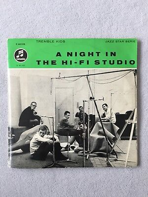 """10"""" TREMBLE KIDS A Night In The Hi-Fi Studio *1958*feat. PETER GIGER;KLEIN"""