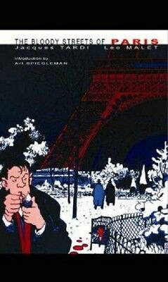 THE BLOODY STREETS of PARIS Jacques TARDI Leo MALET 2003 ISBN 9780743474481 NEW