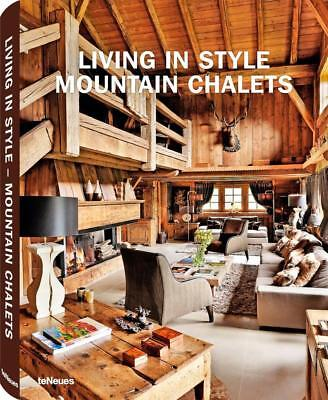 Living in Style, Mountain Chalets