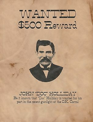 Doc Holliday~Old West Tombstone Earps Poster Reward Ok Corral Wanted Gunfight