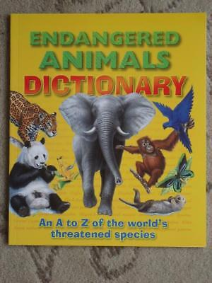 Children's Endangered Animals Dictionary- A High Quality Dictionary - Brand New