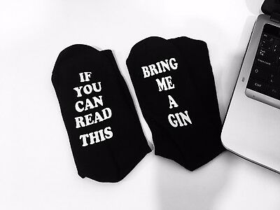 If You Can Read This Bring Me A Gin Funny Socks