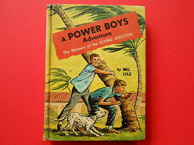 ## A POWER BOYS ADVENTURE - THE MYSTERY of the FLYING SKELETON - MEL LYLE - HC