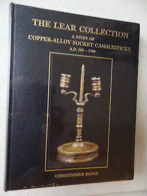 The Lear Collection; Copper alloy Candlesticks pre-1700