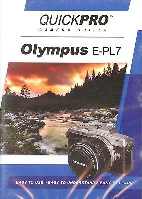 Olympus E-PL7  by QuickPro Camera Guides ( 74 minute Tutorial DVD)