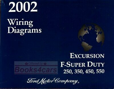 Ford 2002 F250 Shop Manual F350 Truck Electrical Service Wiring Repair Excursion