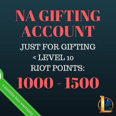 NA: 1000 RP - 1500 RP | Riot Points account for GIFTING | League of Legends