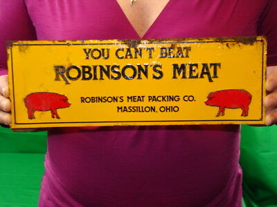 Antique Vintage Tin Advertising Sign can't beat Robinson Meat Massillon Ohio Pig