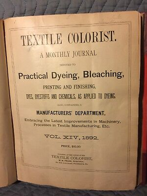Rare Book Of 1892 Monthly Journal Textile Colorist With Samples Complete Year