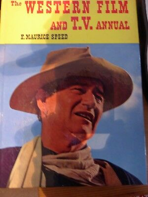 The Western Film And TV Annual - F Maurice Speed Hardback 1961 John Wayne Cover