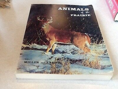 Animals of the Prairie 1964 softcover by Wilford L. Miller and Delores Larson