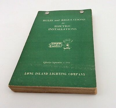 Lilco Long Island Lighting Co Electric Installations Rules Manual 1961 L.i. Ny