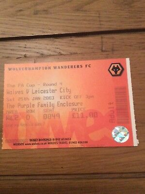 Ticket Wolves v Leicester City Fa Cup 4th Rnd 2003