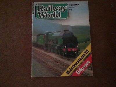 RAILWAY WORLD  No 492 APRIL 1981  IAN ALLAN 14857