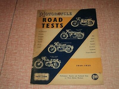 Motor Cycle Road Tests 1949-1952 Published By Floyde Clymer