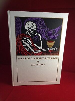 C. D. Pamely, Tales Of Mystery & Terror, Caliban 1998, ltd edition, signed.