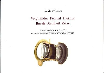Photographic Lenses in 19th Century GERMANY and AUSTRIA by Corrado D'Agostini