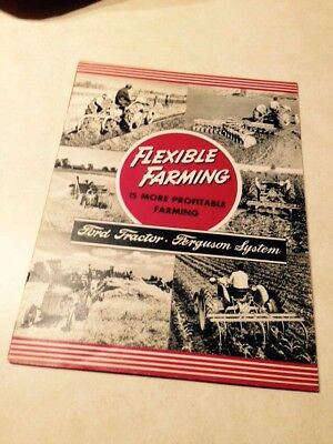 Ford Ferguson Flexible Farming is More Profitable Farming manual 1941