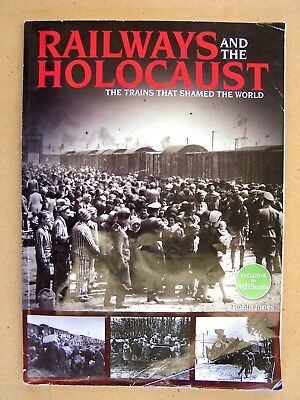 Railways And The Holocaust. Book.