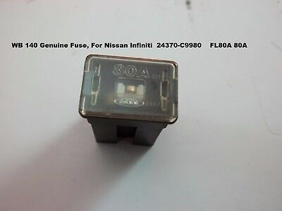 WB 140 Genuine Fuse, For Nissan Infiniti  24370-C9980    FL80A 80A