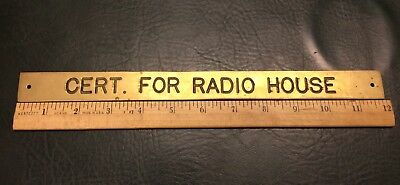 "Cert. For Radio House -Vintage Marine Brass Door Sign Boat Nautical 11 3/4"" x 1"""