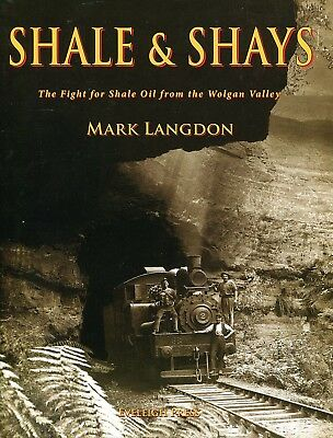 Shale & Shays The Fight for Shale Oil from the Wolgan Valley by Mark Langdon