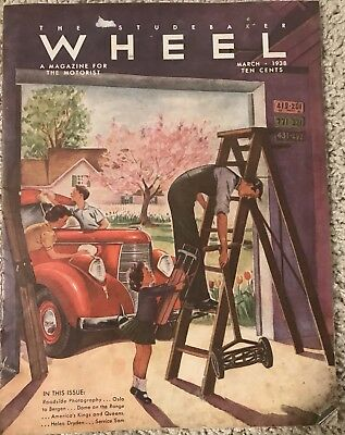 The Studebaker Wheel – A Magazine for the Motorist, March 1938, 22 pgs. ( H 881)