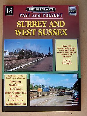 Railways Past & Present No.18 Surrey & West Sussex. Book.