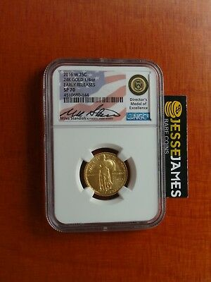 2016 W 25C Standing Liberty Gold Quarter Ngc Sp70 Early Releases Standish Signed