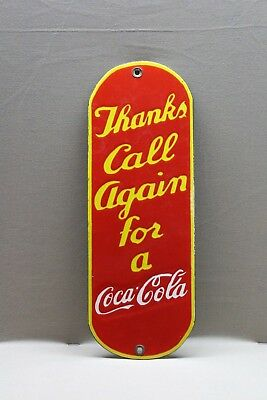 Coca Cola Call Again Door Push Porcelain Sign Gas Oil Car Service Man Cave Farm