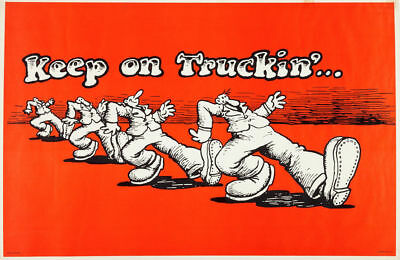 Keep on Truckin  Poster  13x19 inches