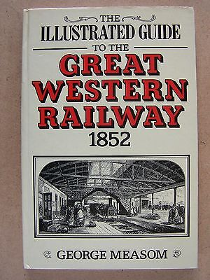 The Illustrated Guide To The Great Western Railway. Book