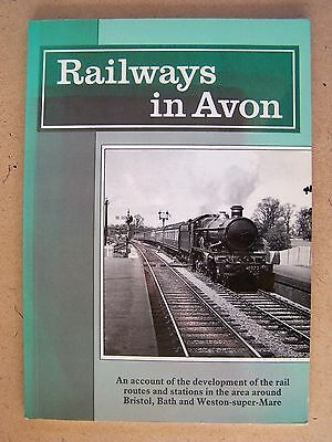 """RAILWAYS IN AVON."" TRAINS BOOK. Signed by Author."