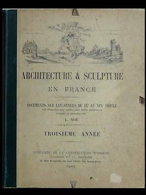 Noe, Architecture Et Sculpture En France, 1894 - Planches Architecture Ornements