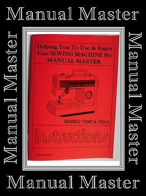 Models VX807 & VX810 Jones Brother  sewing machine instruction Manual Booklet