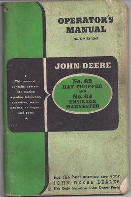 Operators Manual forJohn Deere No. 62 Hay Chopper and No. 64 Ensilage harvester