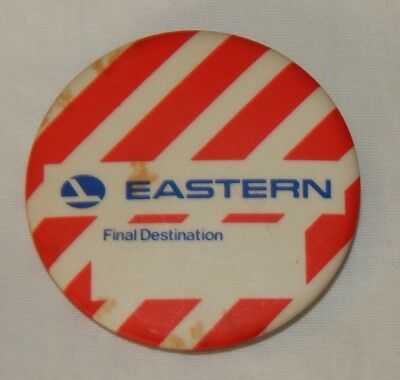 Vintage Eastern Airline Final Destination Employee Advertising Pin Pinback