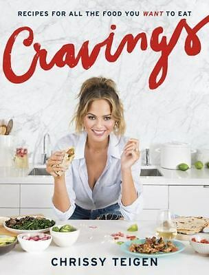 CRAVINGS: Recipes for All the Food You Want to Eat by Chrissy Teigen (2016,...