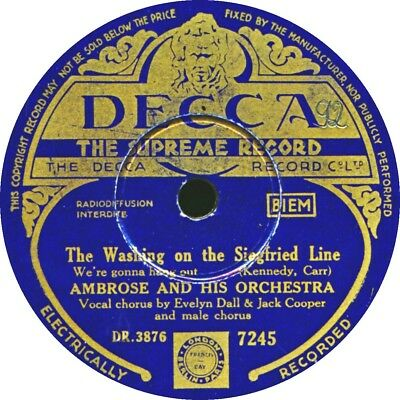 78 RPM - The Washing on the Siegfried Line - Bert Ambrose - 1939