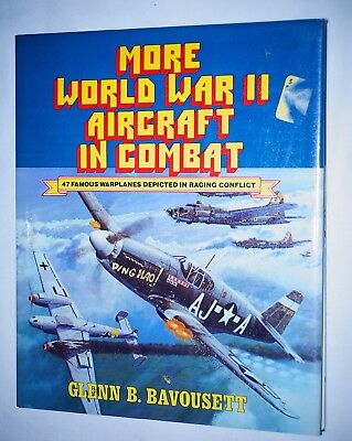 WW2 German British US More World War 2 Aircraft In Combat Reference Book