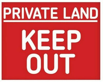 PRIVATE LAND KEEP OUT metal SIGN no entry trespassing property access NOTICE