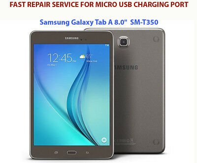 Samsung Galaxy Tab A SM-T350 Tablet - REPAIR SERVICE For Micro USB Charging Port