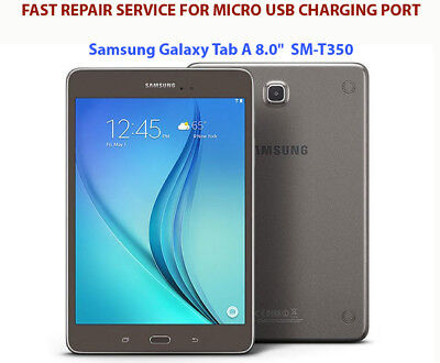 Samsung Tab A SM-T350 T280 Tablet - REPAIR SERVICE For Micro USB Charging Port