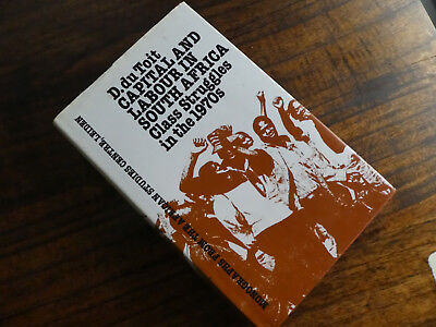 Capital and Labour in South Africa - D. du Toit, 1981 1st edition
