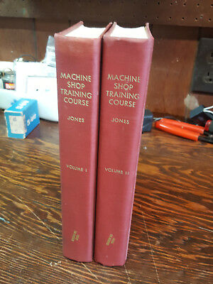 Machine Shop Training Course Volumes 1 and 2