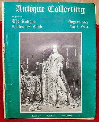 The Journal of ANTIQUE COLLECTING - THE ANTIQUE COLLECTORS CLUB - August 1972
