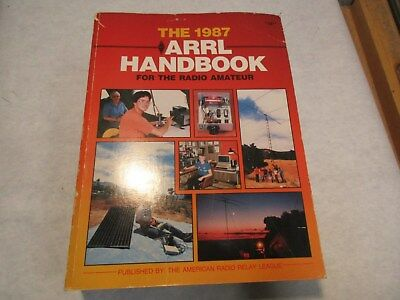1987 The ARRL Handbook For The Radio Amateur Softsided Book - in great shape NR